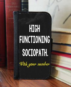 """High Functioning Sociopath"" 2in1 Phone Wallet"