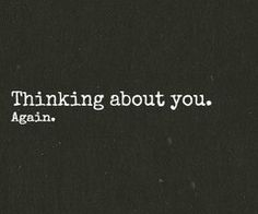 Do you think about me?