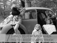 Diapers & Daisies: 7 THINGS TO REMEMBER WHEN MOTHERHOOD GETS TOUGH.