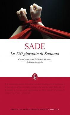 De Sade, Le 120 giornate di Sodoma