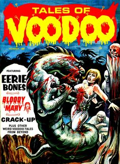 Tales of Voodoo (Nov, 1968). Read and see more Eerie Publications…