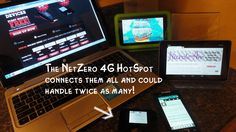 A HotSpot from NetZero can connect up to 8 devices at once and they have plans starting at $0.00!