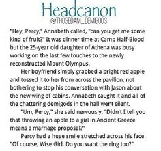 Awwww! PERCABETH PERCABETH PERCABETH! ~ Aphrodite approves <<< YES! SOMEONE FINALLY MADE A HEADCANON OF THIS!!!