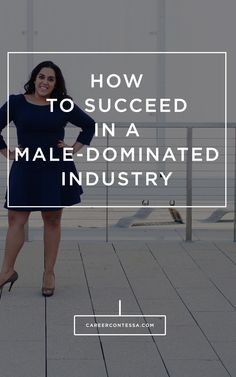 How you can rock being the only female in your office. #Feminism #GirlBoss #LeanIn #CareerAdvice