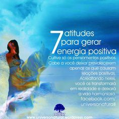 7 atitudes para gerar energia positiva universe natural