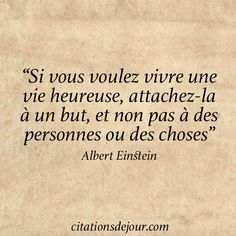 Citation sur le bonheur d'Albert Einstein Plus Positive Mind, Positive Attitude, Positive Quotes, Motivational Quotes, Inspirational Quotes, Favorite Quotes, Best Quotes, Words Quotes, Life Quotes