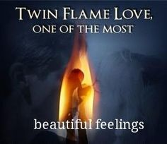...indeed.   The love of my twin flame has changed my life dramatically.