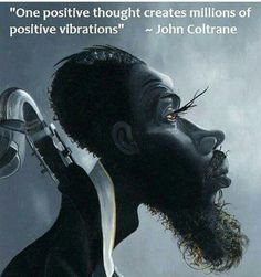 """One positive thought..."" John Coltrane [540x576]"