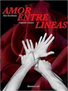 Mis momentos de lectura: Amor Entre Lineas: Primer Libro - Maria Escribano ...