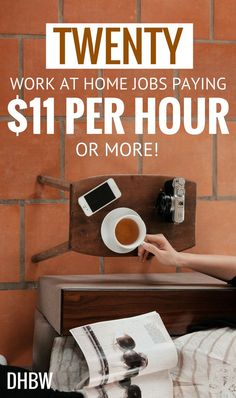 These Work from Home Jobs Pay $11 Per Hour or More!