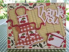 """Wild Card for the words """"Thank You"""" and From My Kitchen for all the cuts. Lots of layering., site is all Cricut related"""