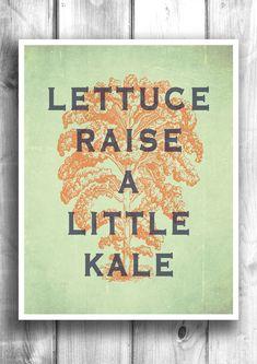 Kitchen art, Kale print, inspirational poster wall decor digital print, quote art farmers market garden print kale art print