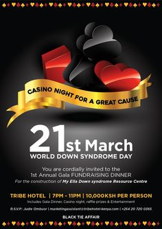 Did you know March 21st is World Down Syndrome Day?  Join us for a #CasinoNight in support of this great cause!  You are cordially invited to the 1st Annual Gala FUNDRAISER DINNER for the construction of My Ella Down Syndrome Resource Centre  Venue: Poolside at Tribe  Time: 7pm - 11pm Charges: 10,000KES per person | Includes Gala Dinner, Casino Night, raffle prizes & Entertainment  RSVP: Judie Ombuor | marketingassistant@tribehotel-kenya.com | +254 20 720 0365 #BlackTieAffair