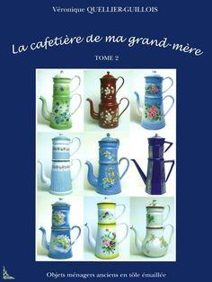 La Cafetiere , Enameled steel coffee pots , French book