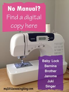 If you've lost your sewing machine manual check out this page for links to all the major brands online digital copies.