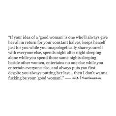 """Once upon a time, your definition of a """"good woman"""" was me... but not anymore. ✌️. #cicib #thecrimsonkiss #writersofig"""