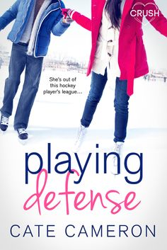 PLAYING DEFENSE Cover Reveal | Written by Cate Cameron | Miss Riki