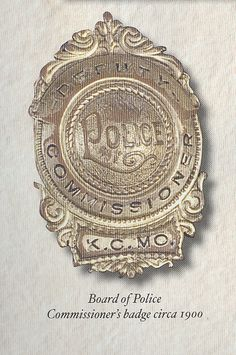 Board of Police Commissioner's badge circa 1900