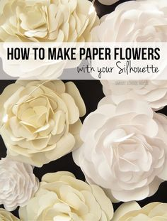 Project Tutorial: How to Make Paper Flowers with your Silhouette Cameo