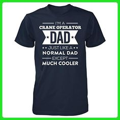 Crane Operator Dad Except Much Cooler Fathers Day Gift - Unisex Tshirt Navy 4XL - Holiday and seasonal shirts (*Amazon Partner-Link)