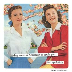 they were as American as apple pie… and appletinis Retro Cartoons, Retro Humor, Vintage Humor, Funny Cartoons, Funny Jokes, Funny Stuff, Mormon Stories, Vintage Housewife
