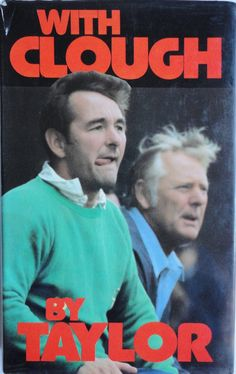 10 of the best: Nottingham Forest books - Nottingham Forest News Brian Clough, Forest Book, Sir Alex Ferguson, Derby County, Nottingham Forest, Pitch, Legends, The Past, Soccer