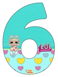 LOL SURPRISE Numeros para descargar e imprimir Gratis | Todo Peques Birthday Pinata, 6th Birthday Parties, Girl Birthday, Photo Frame Prop, Free Printable Birthday Invitations, Doll Party, Baby Shower Cookies, Lol Dolls, Templates Printable Free