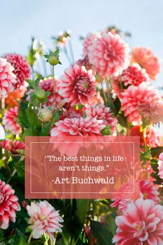"""""""The best things in life aren't things."""""""