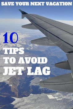 The swift traversing of time zones can take a serious toll on you, resulting in everything from insomnia to headaches. Here are ten tips to help you deal with jet lag, and save your next vacation.