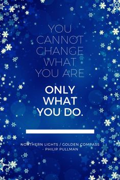 """""""You cannot change what you are, only what you do."""" - Philip Pullman. Read our review of the Northern Lights (aka The Golden Compass) audiobook - fantastic ensemble cast of narrators makes this a rare treat for young and old. #bookquote Best Quotes From Books, Book Quotes, Northern Lights Philip Pullman, His Dark Materials Trilogy, Gun Tattoos, Ankle Tattoos, Arrow Tattoos, Word Tattoos, Literary Travel"""