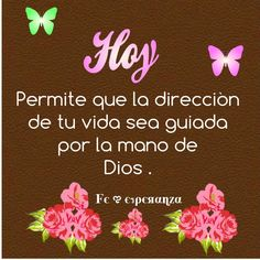 Hoy ! Permite que la dirección de tu vida sea guiada por la mano de Dios