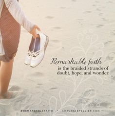 #RemarkableFaith @shaunaletellier