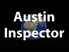 http://www.apexinspect.com Austin home inspector.  Home Inspection in Texas http://www.lendinguniverse.com/HomeInspectorRequesters.asp Buying a new home is probably the biggest investment you'll ever make. And its a decision that will affect you for years to come. The process can be extremely stressful and confusing. And of course, there is alwa...