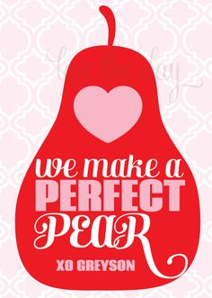 We Make A Perfect Pear