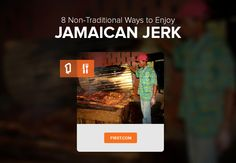 8 Non-Traditional Ways to Enjoy Jamaican Jerk and where you can find these tasty dishes in Kingston! - http://blog.f1rst.com/exp/8-non-traditional-ways-to-enjoy-jamaican-jerk/