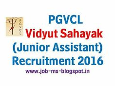 http://job-ms.blogspot.in/2016/04/pgvcl-vidyut-sahayak-junior-assistant.html  pgvcl recruitment 2016