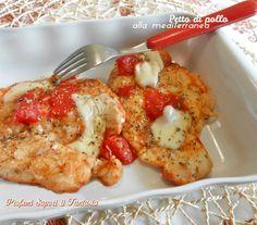 Petto di pollo alla mediterranea Blog Profumi Sapori & Fantasia