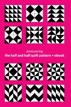 This is not just your average half square triangle quilt pattern. Announcing the Half and Half Quilt Pattern + Ebook. Coming early 2016. Click through for all the details + sign up for my email list so you get updates on the release.