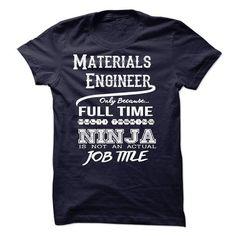 Ninja Materials Engineer T-Shirt T-Shirts, Hoodies (22.99$ ==► Shopping Now!)
