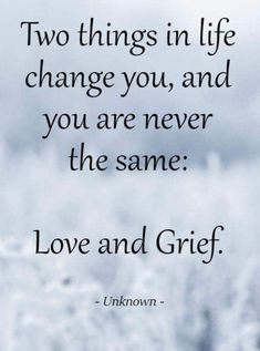 Quotable Quotes, Wisdom Quotes, True Quotes, Great Quotes, Quotes To Live By, Inspirational Quotes, Motivational Quotes, Grief Poems, Quotes About Grief