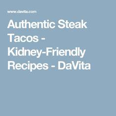 Authentic Steak Tacos - Kidney-Friendly Recipes - DaVita