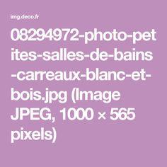 08294972-photo-petites-salles-de-bains-carreaux-blanc-et-bois.jpg (Image JPEG, 1000×565 pixels)