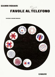 Gianni Rodari, Favole al telefono, Einaudi, Torino, 1962. Drawings/Illustrations by Bruno Munari