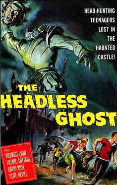 1950 movie posters | THE HEADLESS GHOST - 1950s B Movie Posters Wallpaper Image