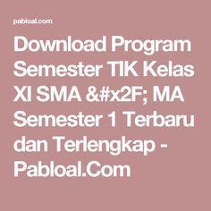 Download Program Semester TIK Kelas XI SMA / MA Semester 1 Terbaru dan Terlengkap - Pabloal.Com