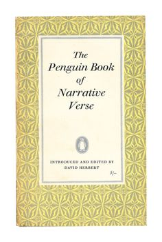 The Penguin Book of Narrative Verse, Penguin Poets. 1960. Available to buy from www.brindled.co.uk