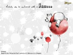 """""""Nobody can be uncheered with a balloon"""":)"""