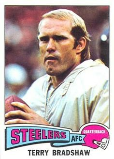 1975 Topps - Terry Bradshaw Card Pittsburgh Steelers Football, Go Steelers, Pittsburgh Sports, Football Girls, School Football, Pittsburgh Penguins, Football Players, Steelers Stuff, Nfl History