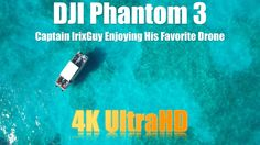 DJI Phantom 3 Captain IrixGuy Enjoying His Favorite Drone