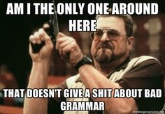 How I feel about pricks correcting others in forums